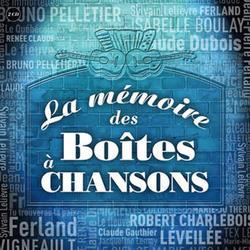 PalmarèsADISQ - Artistes variés - Album: La Mémoire Des Boîtes À Chansons
